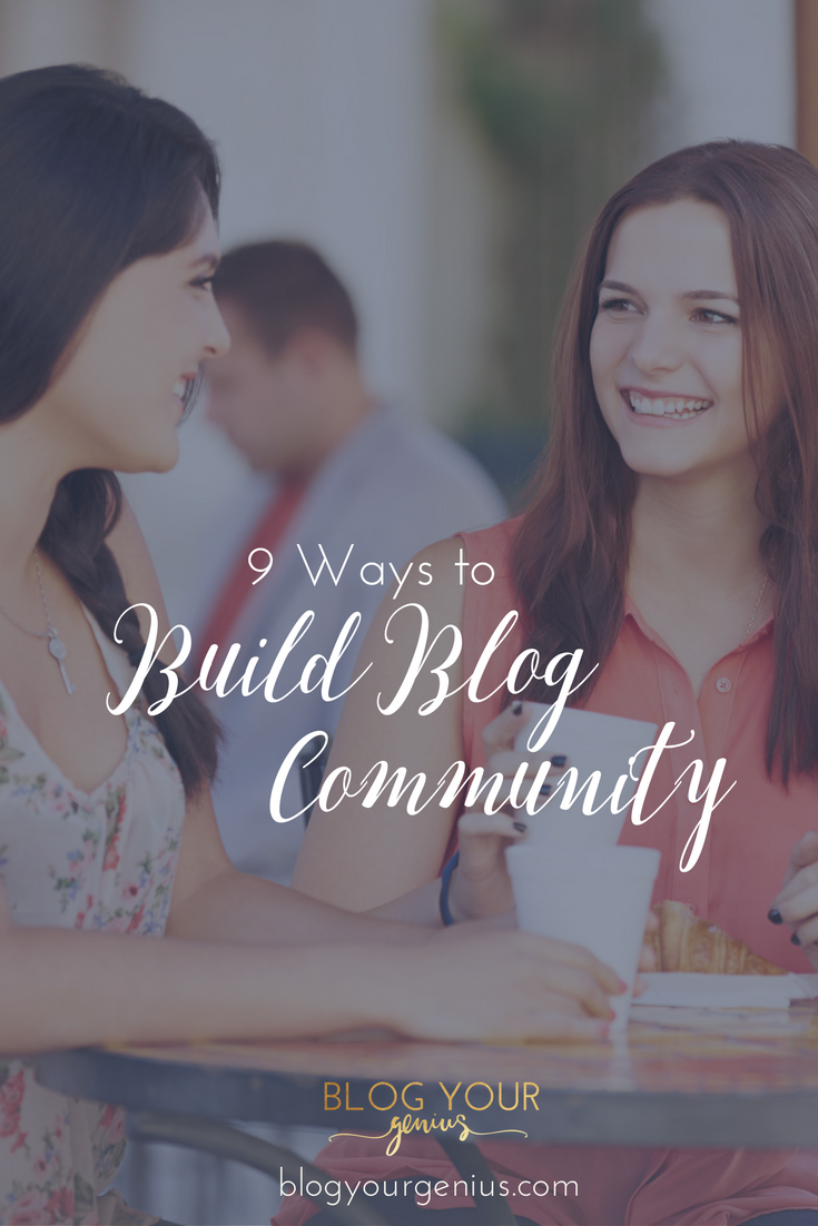 9 Ways to Build Blog Community