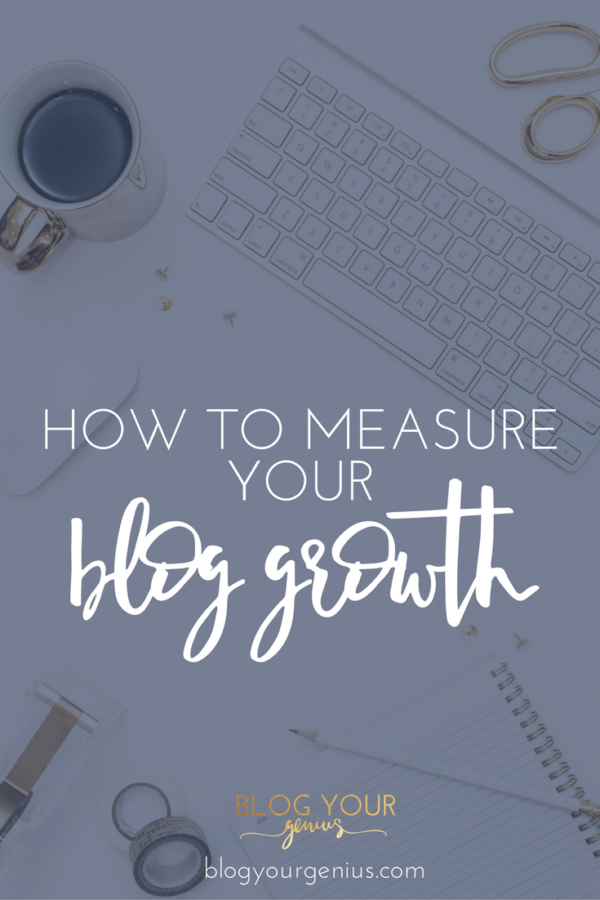 How to measure your blog growth
