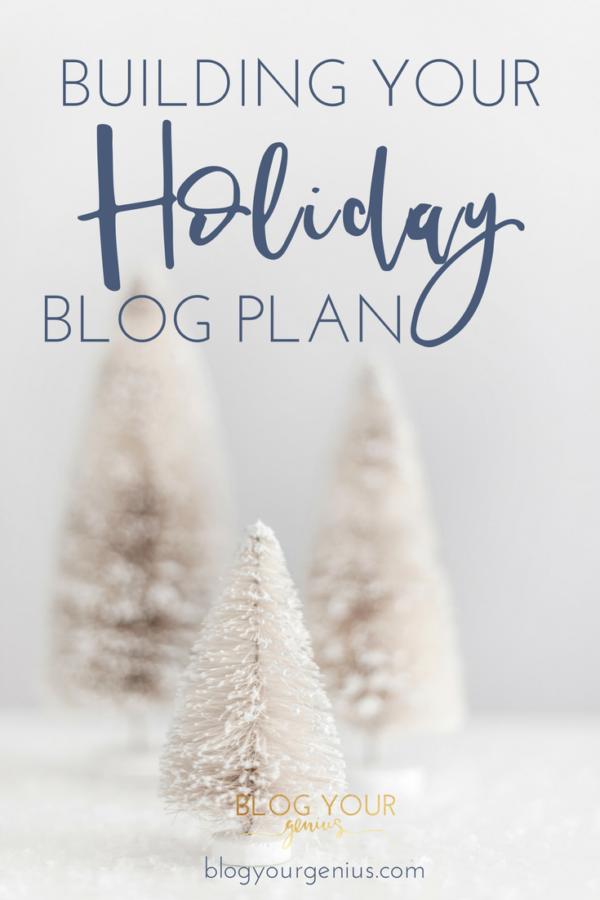Your Holiday Season Blog Plan